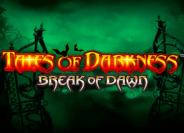 Игровой автомат Tales of Darkness Break of Dawn